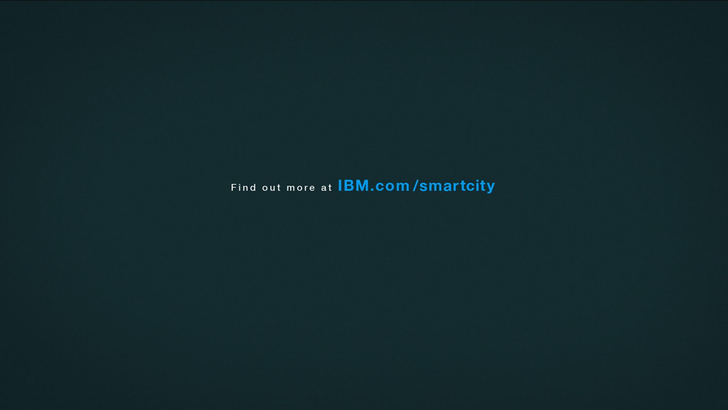 Le texte : « find out more at ibm.com/smartcity » apparaît
